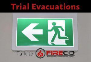 trial evacuations